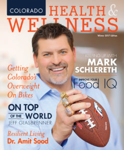 Colorado Health & Wellness magazine, Mark Schlereth