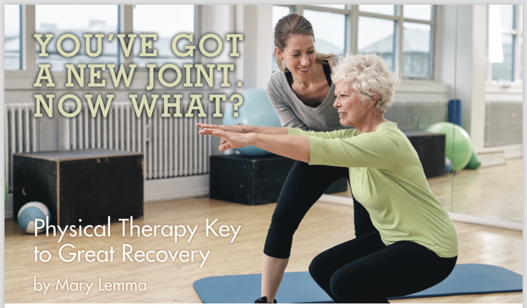 New Joint? Physical Therapy Key