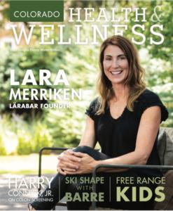 Lara Merriken Colorado Health & Wellness magazine